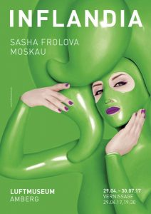 EXHIBITION: Russian Artist Sasha Frolova Holds her Show Inflandia in Amberg, Germany, 29 April onwards