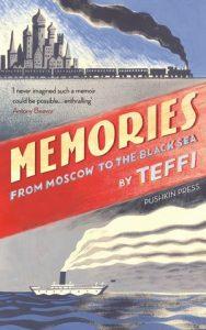 Teffi, Rasputin, Lenin: Author Vanora Bennett explores Teffi's revolutionary memoirs with translators Robert Chandler and Irina Steinberg, Pushkin House, 30 May