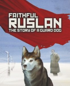 Faithful Ruslan – The Story of a Guard Dog, the Belgrade Theatre, 2- 16 September