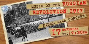 Music of the Russian Revolution 1917 Gala Concert, Rossotrudnichestvo, 17 November