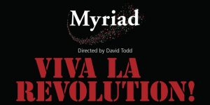 Chamber choir Myriad: Viva La Revolution! 28 October at Holy Trinity Church