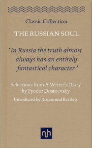 LESLEY CHAMBERLAIN IN CONVERSATION WITH ROSAMUND BARTLETT: REFLECTIONS ON THE RUSSIAN SOUL, PUSHKIN HOUSE, 13 DECEMBER
