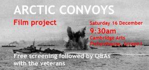 Arctic Convoys Weekend. Film Screening Followed by Q&As with British War Veterans, Cambridge, 16 December