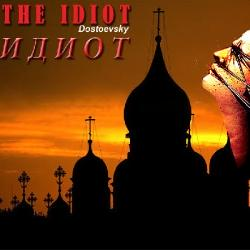THEATRE: The Idiot after Dostoevsky, Until 11th March