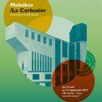 EXHIBITION: MELNIKOV/LE CORBUSIER, ENCOUNTER AT LA VILLA SAVOYE, 15 April – 17 September