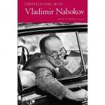 Book Review: Conversations with Vladimir Nabokov