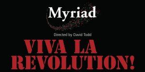 Chamber choir Myriad: Viva La Revolution! 28 October at Holy Trinity Church