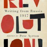 A SATANIC VINAIGRETTE: WRITINGS ON THE RUSSIAN REVOLUTION, Pushkin House, 31 October