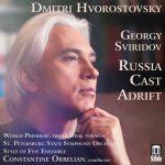 Russian Soul – Dmitri Hvorostovsky in Sviridov's Russia Cast Adrift. In Memoriam.
