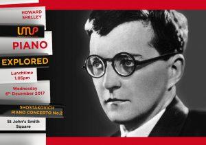 Piano Explored: Dmitri Shostakovich Piano Concerto No 2, St John's Smith Square, 6 December
