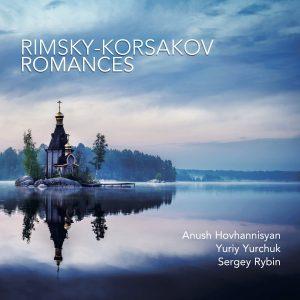Undeservedly Neglected: Rimsky-Korsakov Romances From Sergey Rybin, Anush Hovhannisyan, Yuriy Yurchuk
