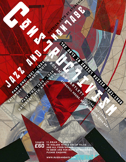 Constructivism, Jazz and Montage: The Arts in Soviet Russia 1925-1928.