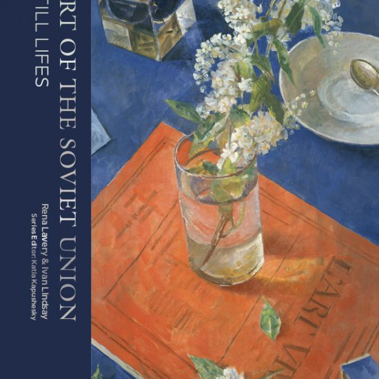 The Art of the Soviet Union: Still Lifes