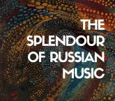 The Splendour of Russian Music