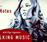 Talking Music with Olga Jegunova: 7 Notes
