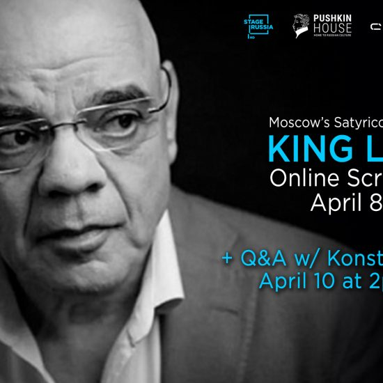 "Stage Russia Presents: The Satyricon Theatre's ""King Lear"" starring Konstantin Raikin"